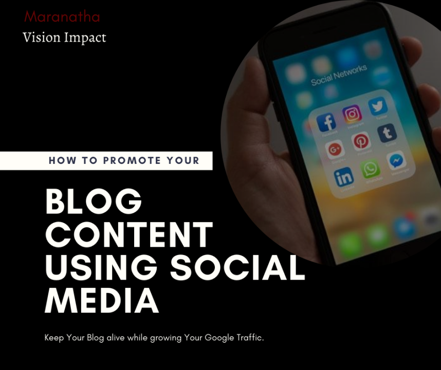 HOW TO PROMOTE YOUR BLOG CONTENT USING SOCIAL MEDIA